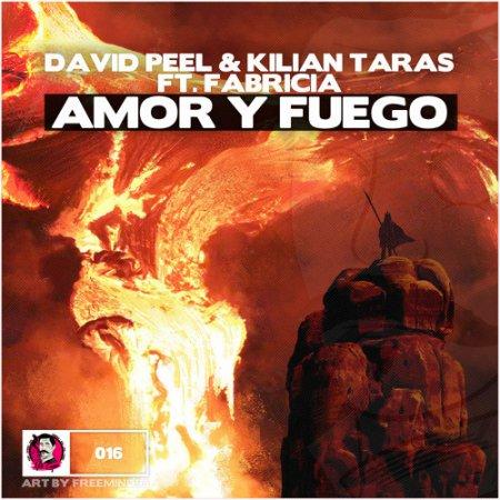 David Peel & Kilian Taras Feat. Fabricia - Amor Y Fuego (Original Mix)