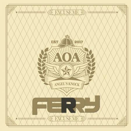 AOA - Excuse Me (Ferry Remix)
