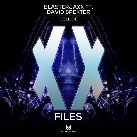 Blasterjaxx feat. David Spekter - Collide (Extended Mix)