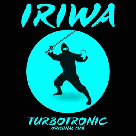 Turbotronic - IRIWA (Original Mix)