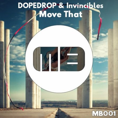 Dopedrop X Invincibles - Move That (Original Mix)