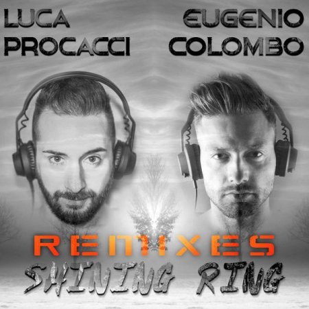 Luca Procacci & Eugenio Colombo - Shining Ring (Jack Mazzoni Extended Remix)