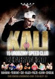 Speed Club (Stare Rowiska) - Koncert KALI pres. 15 Urodziny Speed Clubu [Rain Stage] 24.06.2017