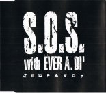 S.O.S. with Ever A. Di\' -  Jeopardy