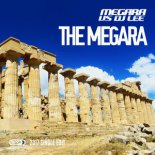 Megara vs DJ Lee - The Megara (2017 Single Edit)