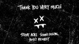 Steve Aoki & Ricky Remedy - Thank You Very Much feat. Sonny Digital