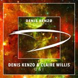 Denis Kenzo & Claire Willis - U & I (Extended Mix)