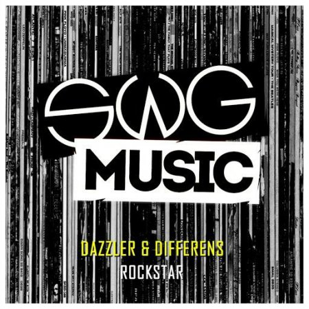 Dazzler & Differens - Rockstar (Original Mix)