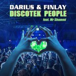 Darius & Finlay ft. Mr. Shammi - Discotek People (Club Mix Edit)