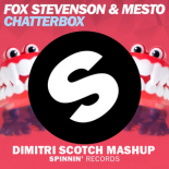 Fox Stevenson & Mesto ft. Ed Sheeran - Chatterbox (Dimitri Scotch Mashup)