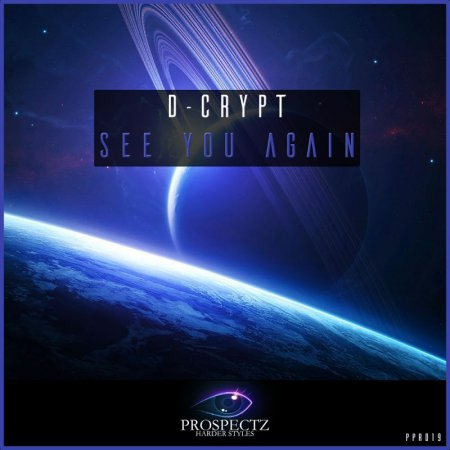 D- Crypt - See You Again (Original Mix)