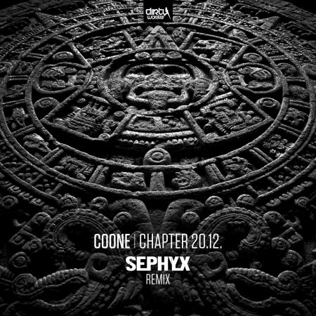 Coone - Chapter 20.12 (Sephyx Remix)