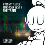 Armin van Buuren - This Is A Test (Shinovi Remix)