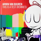 Armin van Buuren - This Is A Test (Julian Jordan Remix)