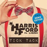 Harris & Ford ft. Lisah - Tick Tack (Dawson & Creek Remix)
