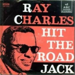 Ray Charles - Hit The Road Jack (DJ F-SA Bootleg 2k17)