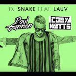 Dj Snake Feat. Lauv - A Different Way (Paul Gannon X Coby Watts Bootleg)