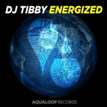 DJ Tibby - Energized (Psy Dance Mix)