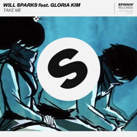 Will Sparks feat. Gloria Kim - Take Me (JUVIE Bootleg)