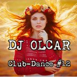 DJ Olcar - Club-Dance MIX #12