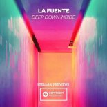 La Fuente - Deep Down Inside (Original Mix)