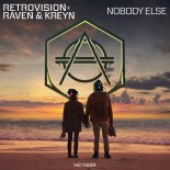 RetroVision x Raven & Kreyn - Nobody Else (Original Mix)
