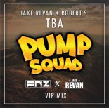 Jake Revan vs. Robert S. - TBA (FNZ vs. Jake Revan VIP Mix)