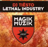 Tiesto - Lethal Industry (DNF Remix)