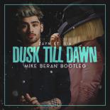 ZAYN ft. Sia - Dusk Till Dawn (Mike Beran Bootleg)