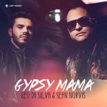 Geo Da Silva feat. Sean Norvis - Gypsy Mama (Original Mix)