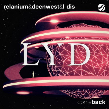 Relanium & Deen West & L-DIS - Come Back (Original Mix)