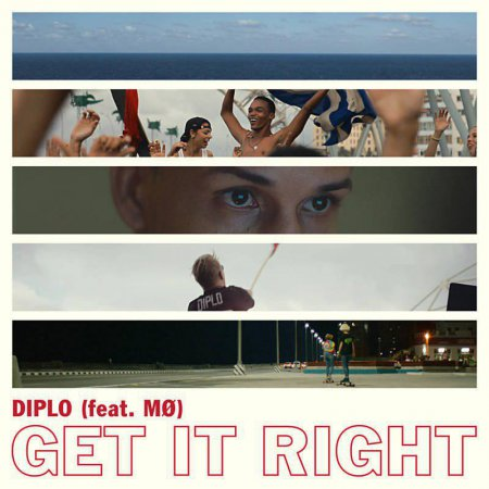 Diplo feat. M? - Get It Right (Original Mix)