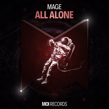 MAGE - All Alone (Oridinal Mix)