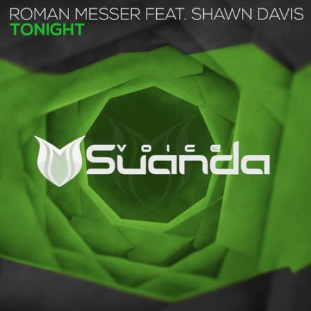 Roman Messer ft. Shawn Davis - Tonight (Extended Mix)