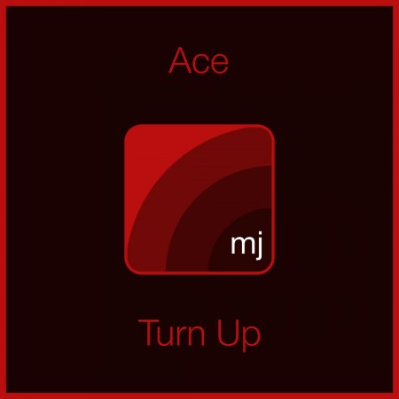 Ace - Turn Up (Original Mix)