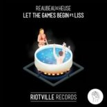 ReauBeau & Heuse - Let The Games Begin (Feat. LISS)