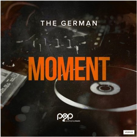 The German - Moment (Extended Mix)