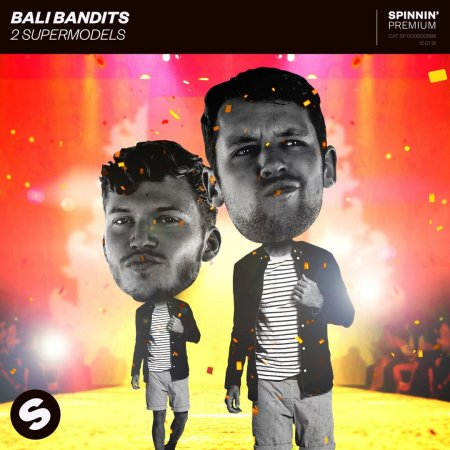 Bali Bandits - 2Supermodels (Extended Mix)