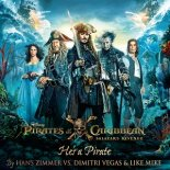 Hans Zimmer & Dimitri Vegas & Like Mike - Hes a Pirate (Extended Mix)