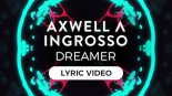 Axwell & Ingrosso - Dreamer (Jack Wins Remix)