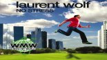 Laurent Wolf - No Stress (Lexio & Siobhan Remix)