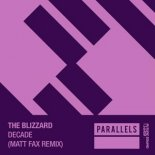 The Blizzard - Decade (Matt Fax Extended Remix)