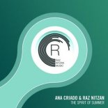 Ana Criado & Raz Nitzan - The Spirit Of Summer (Extended Mix)