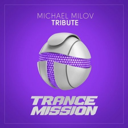Michael Milov - Tribute (Extended Mix)