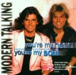 Modern Talking - You're My Heart, You're My Soul (Ayur Tsyrenov & Ivan Spell Remix)