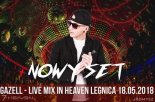Heaven (Legnica) - Gazell Live Mix (18.05.2018)