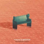 Tchami & Brohug Ft. Reece - My Place (Club Mix)