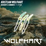 Kristijan Wolfhart - Goodbye Summer Ft. StepaK