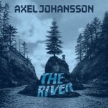 Axel Johansson - The River (REGGAE REMIX)