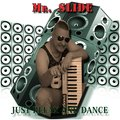 Mr.Slide - Just Relax and Dance